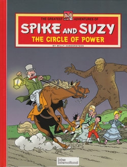 Spike and Suzy Hardcover The circle of power.