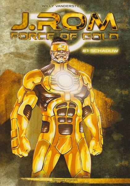 J.ROM Force of Gold, Softcover, Nummer 1.