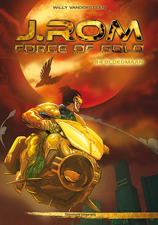 J.ROM Force of Gold, Softcover, Nummer 4.